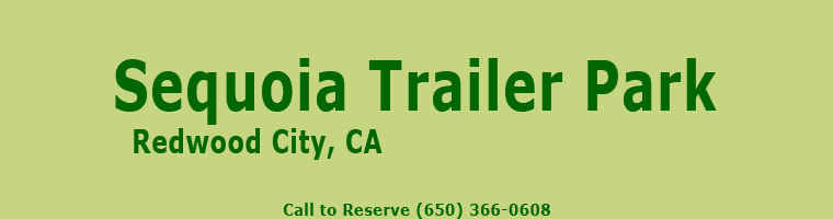 Sequoia Trailer Park, Redwood City, CA